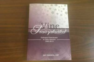 "Sr. Pat Farrell Publishes Book, ""A Vine Transplanted"""