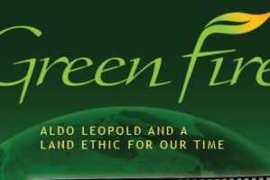 "Canticle Of Creation Center To Show Documentary ""Green Fire"""